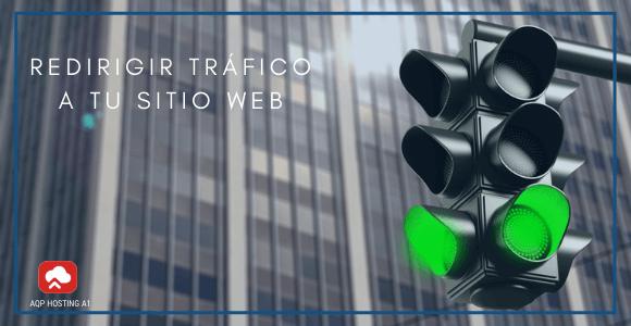 REDIRIGIR TRÁFICO A TU SITIO WEB